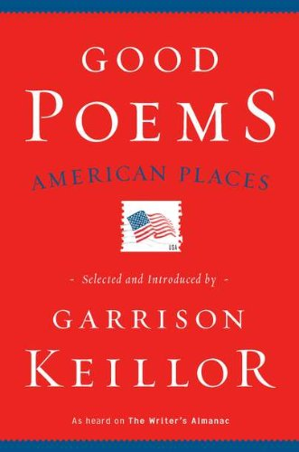 9780670022540: Good Poems, American Places