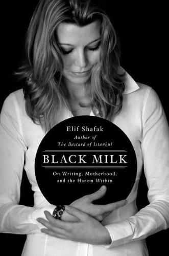 9780670022649: Black Milk: On Writing, Motherhood, and the Harem Within