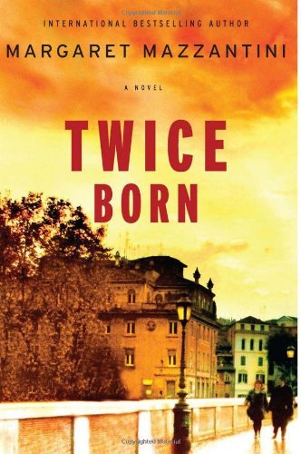 9780670022687: Twice Born: A Novel
