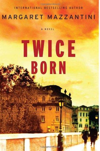 9780670022687: Twice Born: A Novel