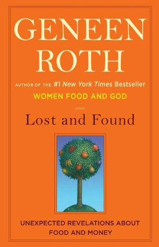 9780670022717: Lost and Found: Unexpected Revelations About Food and Money