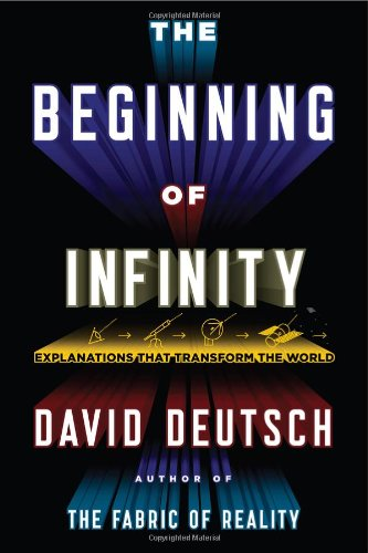 9780670022755: The Beginning of Infinity: Explanations That Transform the World
