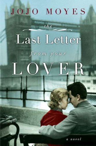 9780670022809: The Last Letter from Your Lover: A Novel