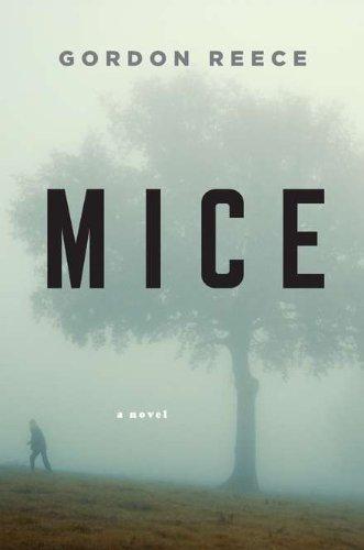 9780670022847: Mice: A Novel