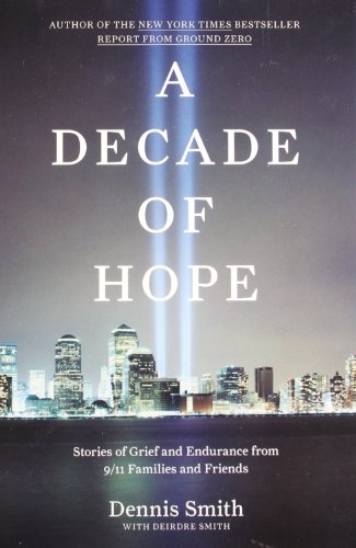 9780670022939: A Decade of Hope: Stories of Grief and Endurance from 9/11 Families and Friends