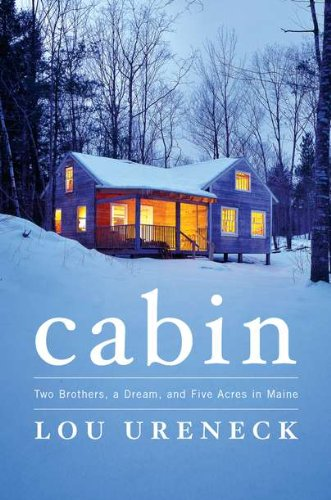 9780670022946: Cabin: Two Brothers, a Dream, and Five Acres in Maine