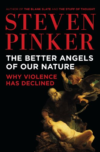 9780670023158: The Better Angels of Our Nature: Why Violence Has Declined