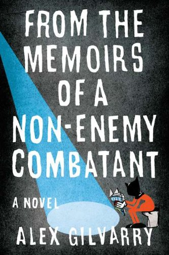 9780670023196: From the Memoirs of a Non-Enemy Combatant: A Novel