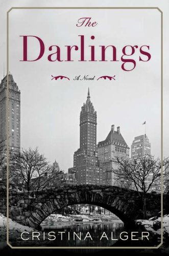 The Darlings (Signed First Edition): Cristina Alger