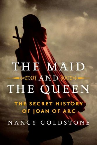 9780670023332: The Maid and the Queen: The Secret History of Joan of Arc