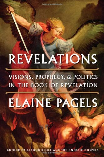 9780670023349: Revelations: Visions, Prophecy, and Politics in the Book of Revelation