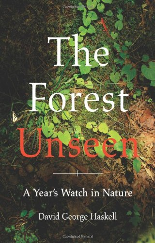 9780670023370: The Forest Unseen: A Year's Watch in Nature
