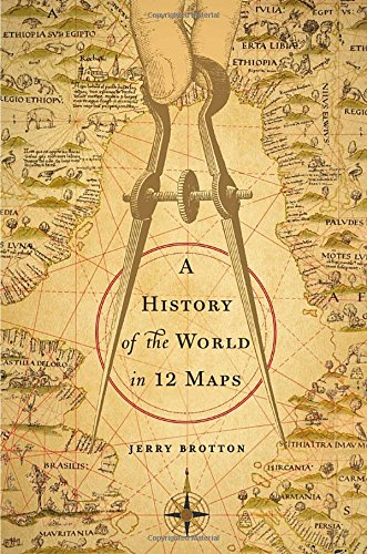 9780670023394: A History of the World in Twelve Maps
