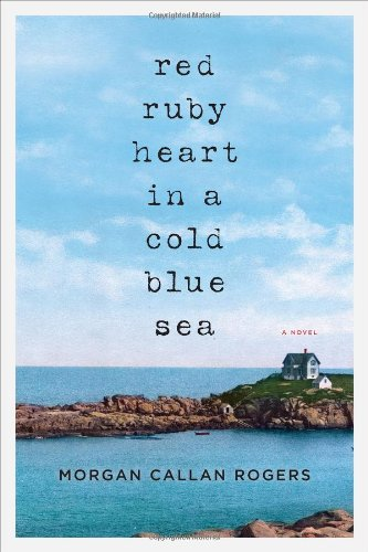 9780670023400: Red Ruby Heart in a Cold Blue Sea