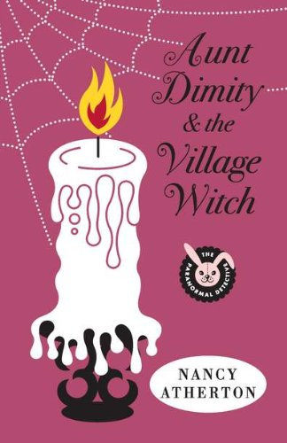 9780670023417: Aunt Dimity and the Village Witch