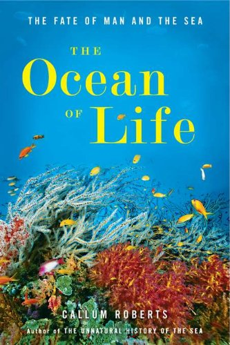 9780670023547: The Ocean of Life: The Fate of Man and the Sea