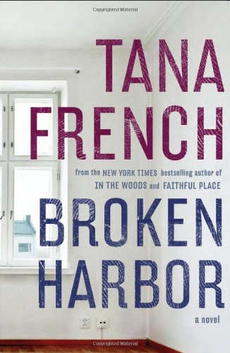 Broken Harbor (Signed First Edition): Tana French