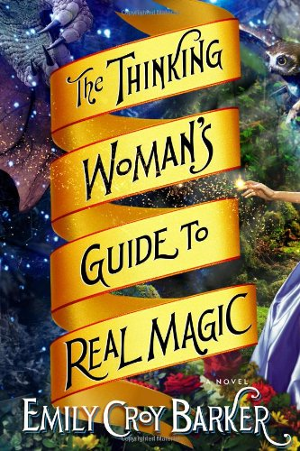 9780670023660: The Thinking Woman's Guide to Real Magic