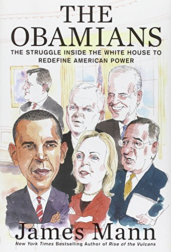 9780670023769: The Obamians: The Struggle Inside the White House to Redefine American Power