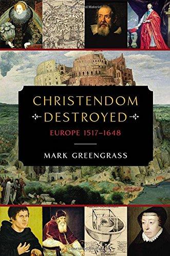 9780670024568: Christendom Destroyed: Europe 1517-1648 (Penguin History of Europe)