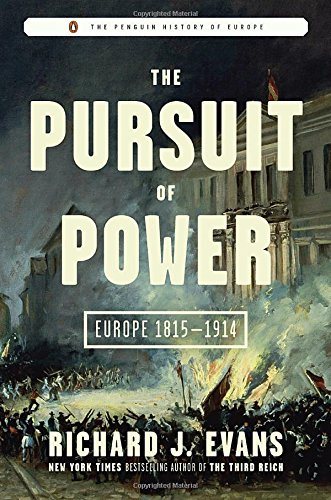 9780670024575: The Pursuit of Power: Europe 1815-1914 (The Penguin History of Europe)