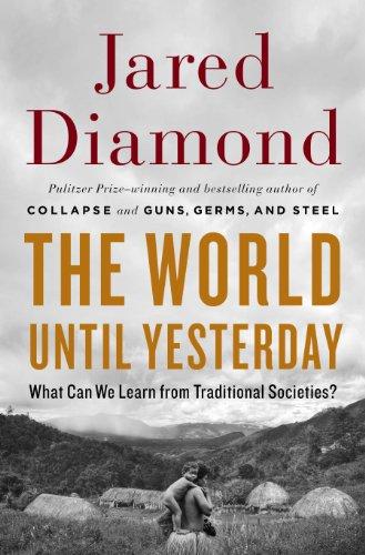 The World Until Yesterday (Brand New First Printing): Diamond, Jared