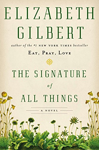 9780670024858: The Signature Of All Things