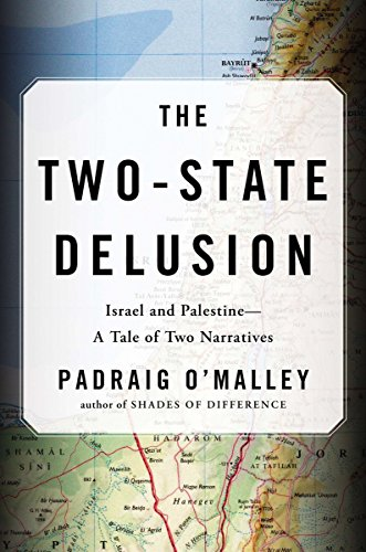9780670025053: The Two-State Delusion: Israel and Palestine--A Tale of Two Narratives