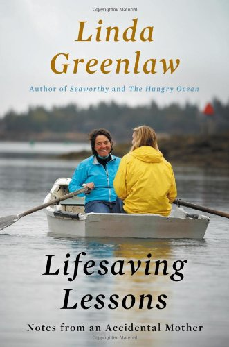 9780670025176: Lifesaving Lessons: Notes from an Accidental Mother