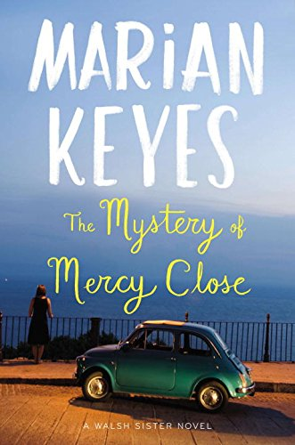 9780670025244: The Mystery of Mercy Close: A Walsh Sister Novel