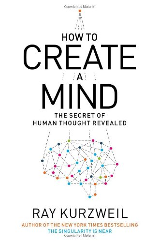 9780670025299: How to Create a Mind: The Secret of Human Thought Revealed