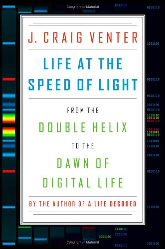 9780670025404: Life at the Speed of Light: From the Double Helix to the Dawn of Digital Life