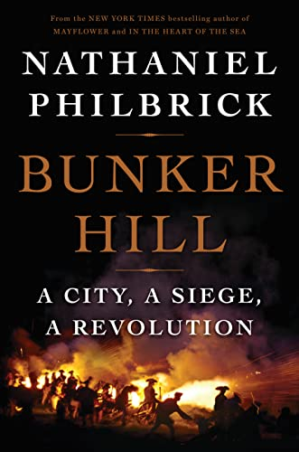 9780670025442: Bunker Hill: A City, a Siege, a Revolution (The American Revolution Series)