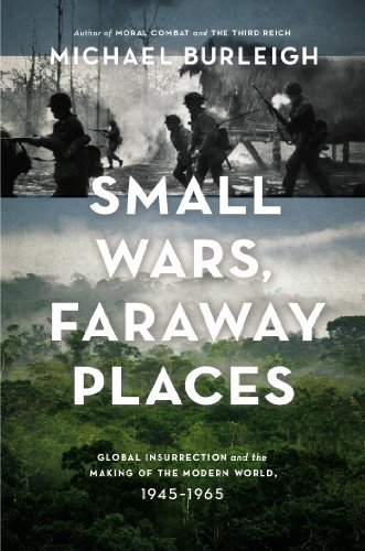 9780670025459: Small Wars, Faraway Places: Global Insurrection and the Making of the Modern World, 1945-1965