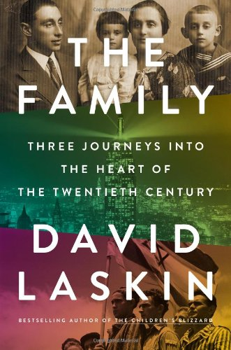 The Family: Three Journeys into the Heart of the Twentieth Century (067002547X) by Laskin, David