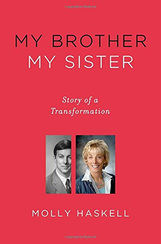 9780670025527: My Brother My Sister: Story of a Transformation