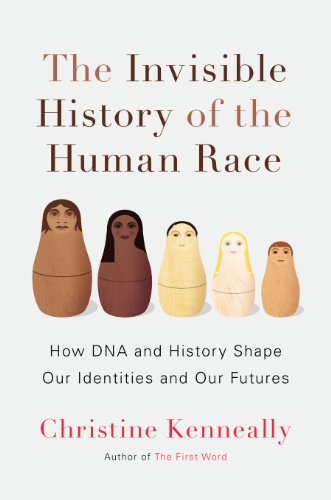 9780670025558: The Invisible History of the Human Race: How DNA and History Shape Our Identities and Our Futures