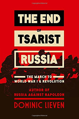 9780670025589: The End of Tsarist Russia: The March to World War I and Revolution