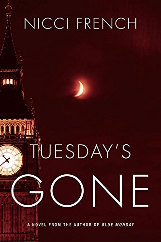 9780670025671: Tuesday's Gone: A Frieda Klein Novel
