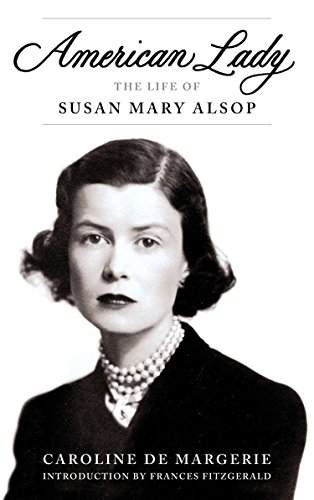 9780670025749: American Lady: The Life of Susan Mary Alsop