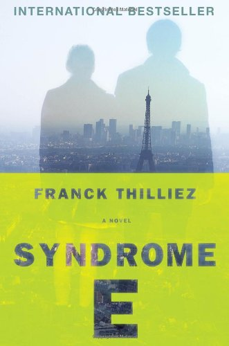 9780670025787: Syndrome E: A Novel-