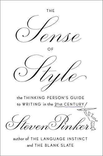 9780670025855: The Sense of Style: The Thinking Person's Guide to Writing in the 21st Century