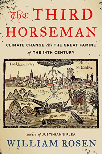 9780670025893: The Third Horseman: Climate Change and the Great Famine of the 14th Century