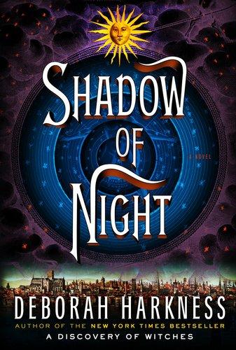 9780670025954: Shadow of Night