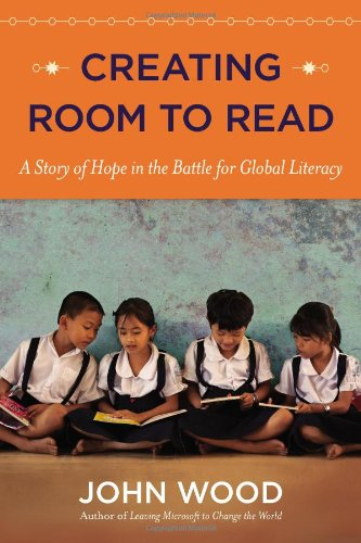 9780670025985: Creating Room to Read: A Story of Hope in the Battle for Global Literacy