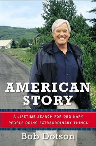 9780670026050: American Story: A Lifetime Search for Ordinary People Doing Extraordinary Things