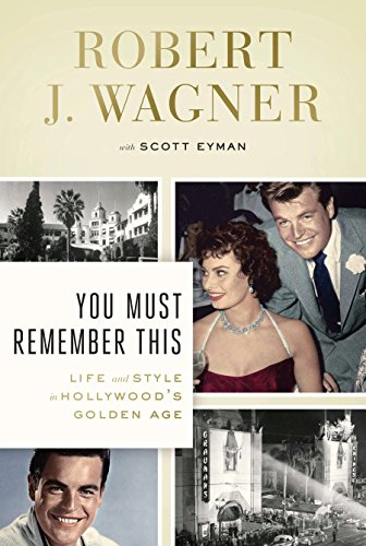 9780670026098: You Must Remember This: Life and Style in Hollywood's Golden Age