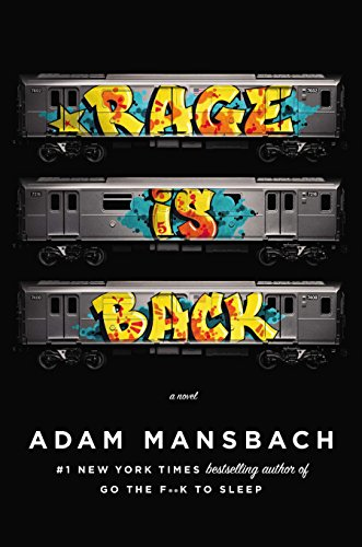 9780670026128: Rage Is Back: A Novel