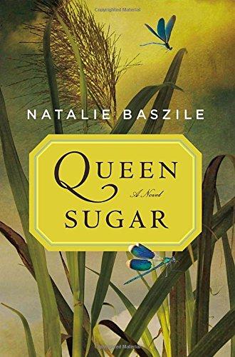 9780670026135: Queen Sugar