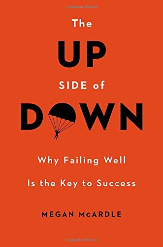 9780670026142: The Up Side of Down: Why Failing Well Is the Key to Success